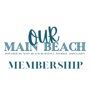 Our Main Beach Membership, Main Beach Business and Tourism Association Membership